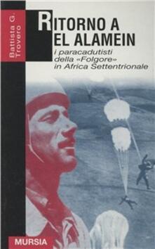 Aboutschuster.de Ritorno a El Alamein. I paracadutisti della «Folgore» in Africa settentrionale Image