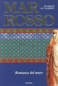 Libro Mar Rosso Humbert Du Charbon