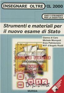 Foto Cover di Strumenti e materiali per il nuovo esame di Stato, Libro di  edito da Ugo Mursia Editore