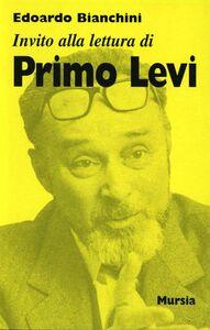 Libro Invito alla lettura di Primo Levi Edoardo Bianchini