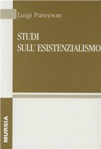 Libro Studi sull'esistenzialismo Luigi Pareyson