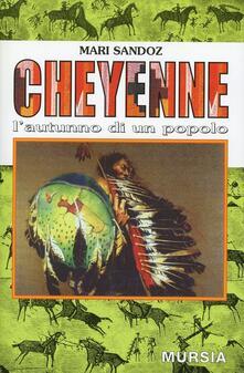 Cheyenne. L'autunno di un popolo