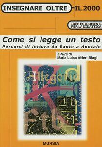 Foto Cover di Come si legge un testo, Libro di  edito da Ugo Mursia Editore