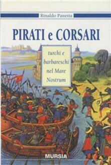 Vitalitart.it Pirati e corsari turchi e barbareschi nel mare nostrum Image
