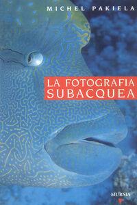 Libro Guida Vagnon. La fotografia subacquea M. Pakiela
