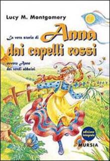 La vera storia di Anna dai capelli rossi, ovvero Anne dei verdi abbaini.pdf