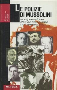 Le polizie di Mussolini