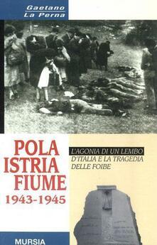 Premioquesti.it Pola-Istria-Fiume 1943-1945 Image