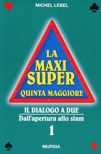 Libro La maxi super quinta maggiore. Vol. 1 Michel Lebel
