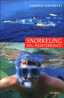 Mercatinidinataletorino.it Snorkeling nel Mediterraneo Image