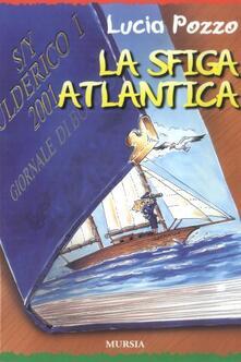La sfiga atlantica - Lucia Pozzo - copertina
