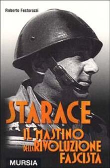 Milanospringparade.it Starace. Il mastino della rivoluzione fascista Image