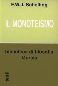 Libro Il monoteismo Friedrich W. Schelling