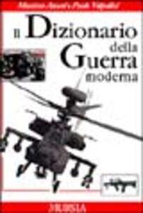 Dizionario della guerra moderna