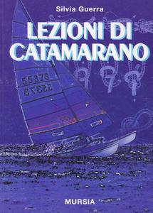 Libro Lezioni di catamarano Silvia Guerra