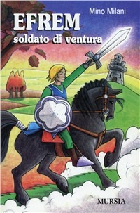 EFREM SOLDATO DI VENTURA
