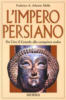 Camfeed.it L' impero persiano. Da Ciro il Grande alla conquista araba Image