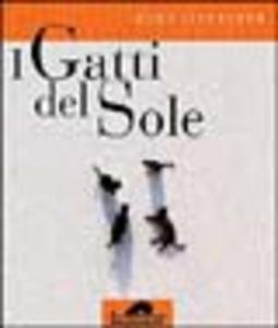 Libro Gatti del sole Hans Silvester