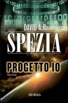 Progetto IO - David A. R. Spezia - copertina