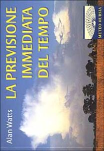 Libro Previsione immediata del tempo Alan Watts