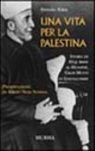 Una vita per la Palestina - Stefano Fabei - copertina