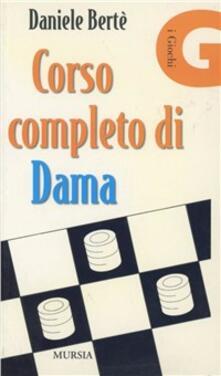 Corso completo di dama - Daniele Berté - copertina