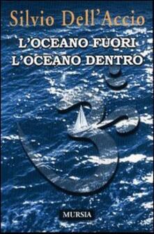 L' oceano fuori l'oceano dentro - Silvio Dell'Accio - copertina