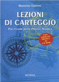 Lezioni di carteggio. Con CD-ROM - Caimmi Massimo - wuz.it