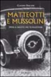 Matteotti e Mussolini. 1924: il delitto del Lungotevere