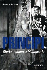 Principi. Storia e amori a Montecarlo