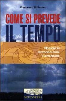 Come si prevede il tempo. Nozioni di meteorologia elementare.pdf
