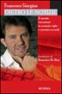Libro Dietro le notizie Francesco Giorgino