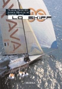 Libro Lo skiff Duccio Colombi , Laura Strommer , Fausto Tazzi