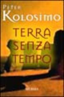 Terra senza tempo - Peter Kolosimo - copertina