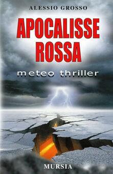 Apocalisse rossa - Alessio Grosso - copertina