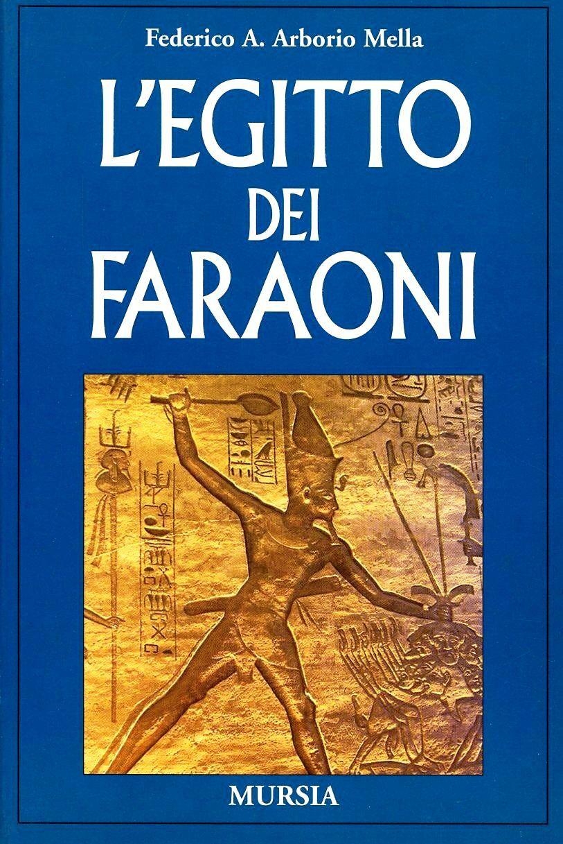 L' Egitto dei faraoni