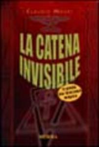 Libro La catena invisibile Claudio Mauri