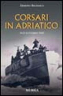 Promoartpalermo.it Corsari in Adriatico. 8-13 settembre 1943 Image