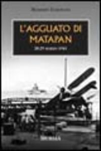 L' agguato di Matapan. 28-29 Marzo 1941