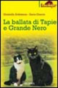 Foto Cover di La ballata di Tapie e Grande Nero, Libro di Graziella Ardizzone,Ilaria Guerra, edito da Ugo Mursia Editore