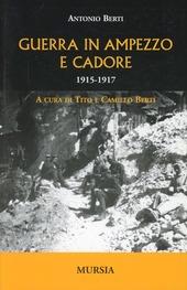 Guerra in Ampezzo e Cadore. 1915-1917