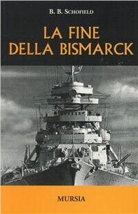 La fine della Bismarck