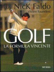 Golf. La formula vincente