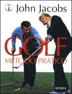 Golf. Metodo pratico