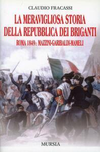 La meravigliosa storia della repubblica dei briganti