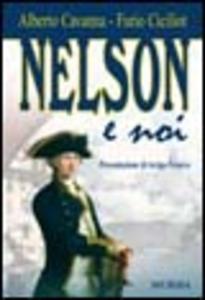 Libro Nelson e noi Alberto Cavanna , Furio Ciciliot
