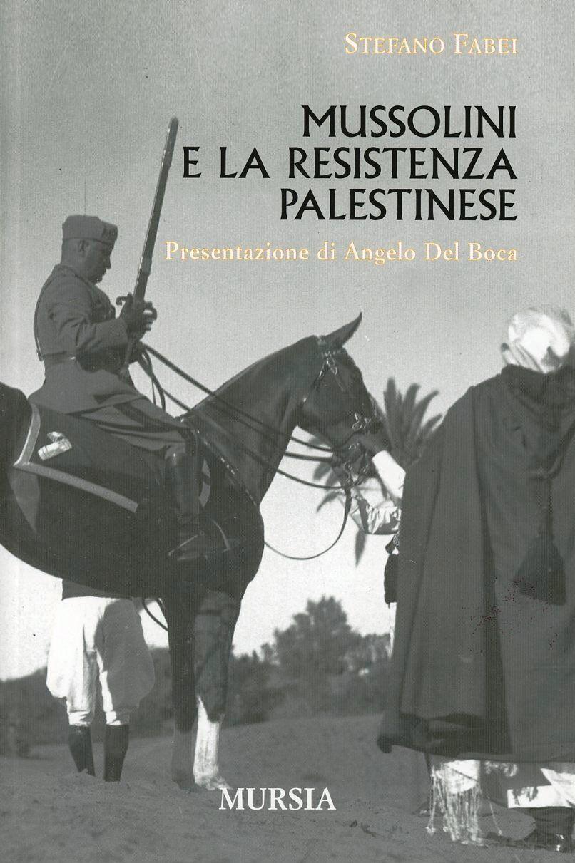 Mussolini e la resistenza palestinese