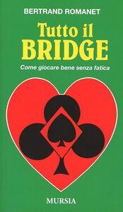 Tutto il bridge