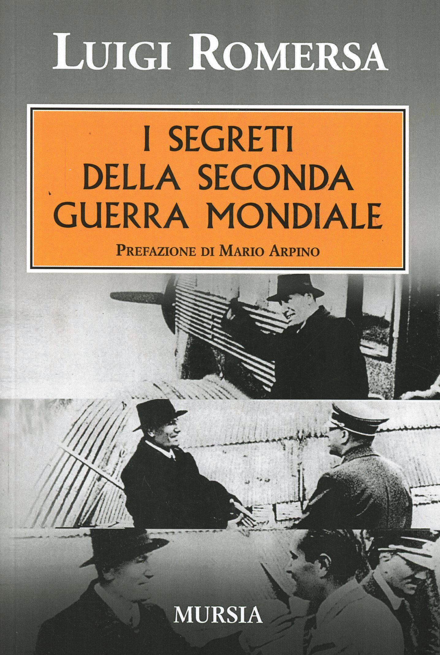 I segreti della seconda guerra mondiale