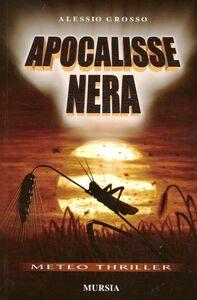 Libro Apocalisse nera Alessio Grosso